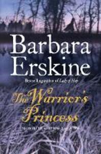 The Warrior's Princess - Barbara Erskine - cover