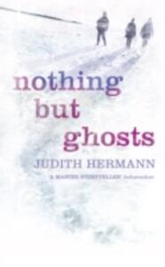 Nothing but Ghosts - Judith Hermann - cover