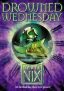 Drowned Wednesday - Garth Nix - cover