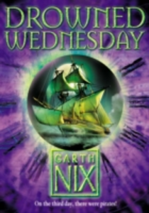 Libro in inglese Drowned Wednesday  - Garth Nix