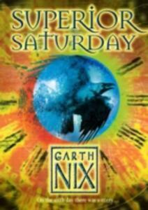 Superior Saturday - Garth Nix - cover