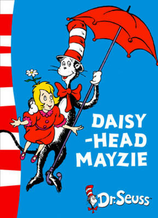 Daisy-Head Mayzie: Yellow Back Book - Dr. Seuss - cover