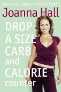Drop a Size Calorie and Carb Counter - Joanna Hall - cover
