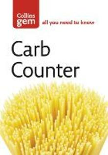 Carb Counter: A Clear Guide to Carbohydrates in Everyday Foods - cover