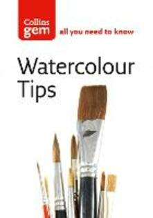 Watercolour Tips: Practical Tips to Start You Painting - Ian King - cover