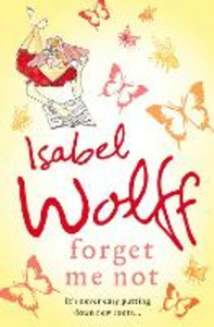 Libro in inglese Forget Me Not  - Isabel Wolff