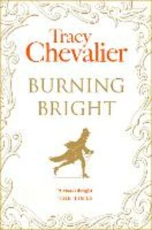 Burning Bright - Tracy Chevalier - cover