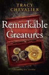 Remarkable Creatures - Tracy Chevalier - cover