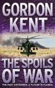 The Spoils of War - Gordon Kent - cover