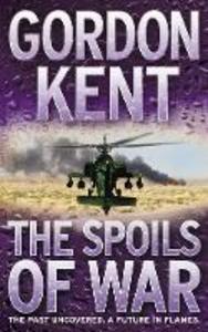 Libro in inglese The Spoils of War  - Gordon Kent