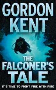 Libro in inglese The Falconer's Tale  - Gordon Kent