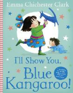 Libro in inglese I'll Show You, Blue Kangaroo  - Emma Chichester Clark