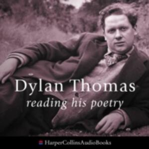 Dylan Thomas Reading His Poetry - cover