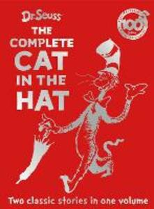 The Complete Cat in the Hat: The Cat in the Hat & the Cat in the Hat Comes Back - Dr. Seuss - cover