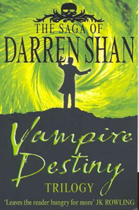 Libro in inglese The Saga of Darren Shan: Vampire Destiny Trilogy: Books 10 - 12  - Darren Shan