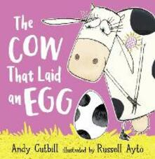 The Cow That Laid An Egg - Andy Cutbill - cover
