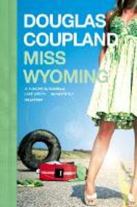 Miss Wyoming - Douglas Coupland - cover