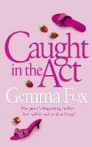 Caught in the Act - Gemma Fox - cover