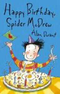 Libro in inglese Happy Birthday Spider McDrew  - Alan Durant