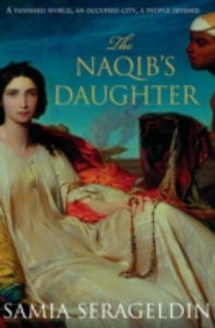 Libro in inglese The Naqib's Daughter  - Samia Serageldin