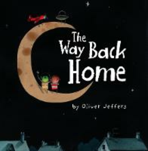 Libro in inglese The Way Back Home  - Oliver Jeffers