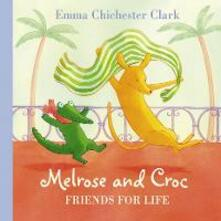 Friends For Life - Emma Chichester Clark - cover