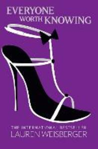 Everyone Worth Knowing - Lauren Weisberger - cover