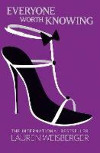 Libro in inglese Everyone Worth Knowing  - Lauren Weisberger