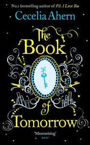 The Book of Tomorrow - Cecelia Ahern - cover