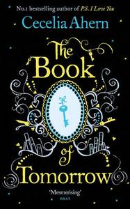 Libro in inglese The Book of Tomorrow  - Cecelia Ahern