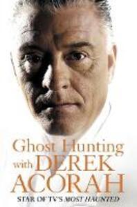 Ghost Hunting with Derek Acorah - Derek Acorah - cover