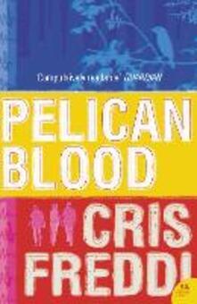 Pelican Blood - Cris Freddi - cover