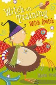 Libro in inglese Witch Switch  - Maeve Friel