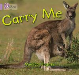 Libro in inglese Carry Me: Band 00/Lilac  - Monica Hughes