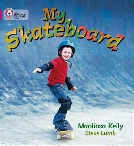 My Skateboard: Band 01a/Pink a - Maoliosa Kelly - cover