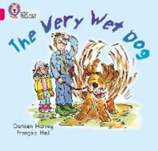 Libro in inglese The Very Wet Dog: Band 01A/Pink A  - Damien Harvey