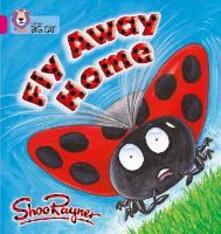 Fly Away Home: Band 01b/Pink B - Shoo Rayner - cover