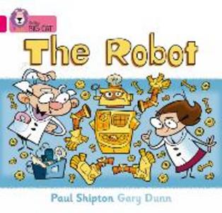 Libro in inglese The Robot: Band 01B/Pink B  - Paul Shipton
