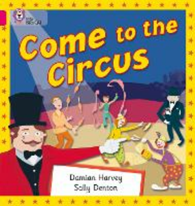 Libro in inglese Come to the Circus: Band 01B/Pink B  - Damien Harvey