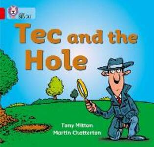 Tec and the Hole: Band 02a/Red a - Tony Mitton - cover