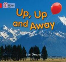 Up, Up and Away: Band 02a/Red a - Sue Graves - cover