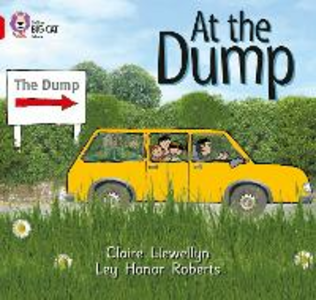 Libro in inglese At the Dump: Band 02B/Red B  - Claire Llewellyn