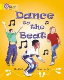 Dance to the Beat: Band 03/Yellow - Uz Afzal - cover