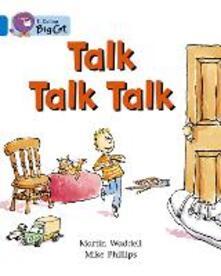 Talk Talk Talk: Band 04/Blue - Martin Waddell - cover