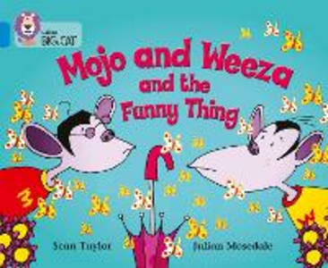 Libro in inglese Mojo and Weeza and the Funny Thing: Band 04/Blue  - Sean Taylor