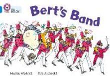 Bert's Band: Band 04/Blue - Martin Waddell - cover