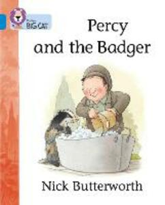 Percy and the Badger: Band 04/Blue - Nick Butterworth - cover