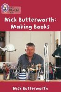 Making Books with Nick Butterworth: Band 05/Green - Nick Butterworth - cover