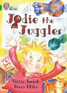 Jodie the Juggler: Band 05/Green - Vivian French - cover