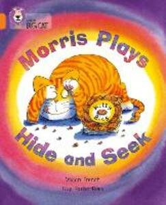 Morris Plays Hide and Seek: Band 06/Orange - Vivian French - cover